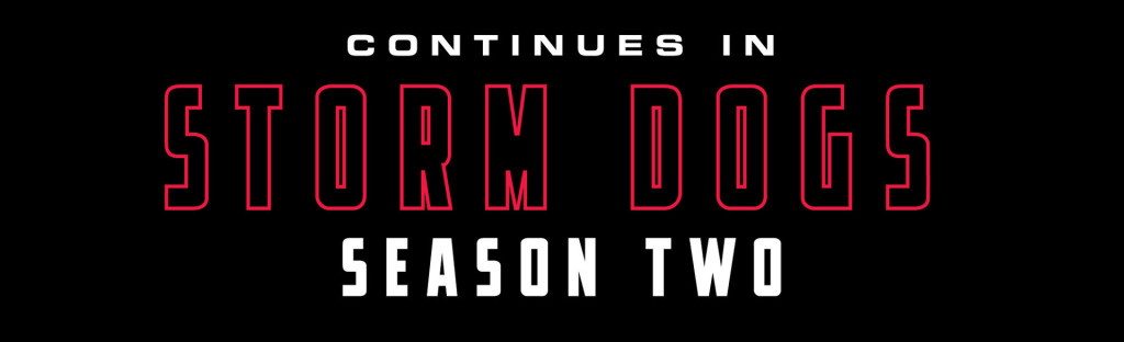 Storm Dogs 006-028
