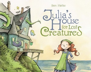 Julias House For Lost Creatures Cover