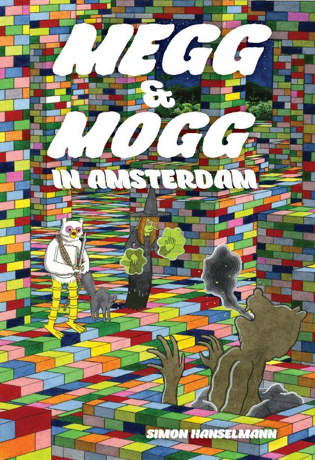 Megg & Mogg In Amsterdam