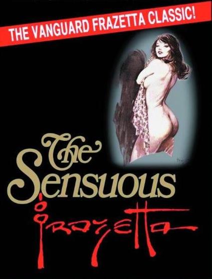 The Sensuous Frazetta