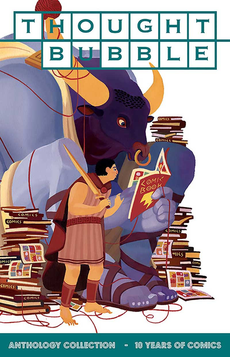 Thought Bubble Anthology: 10 Years of Comics