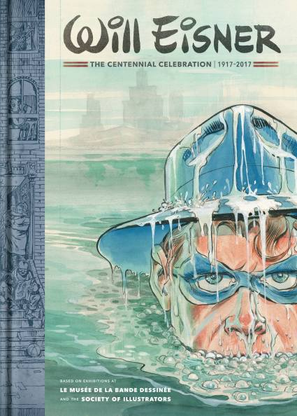 Will Eisner: The Centennial Celebration 1917-2017 HC & LTD. ED. HC