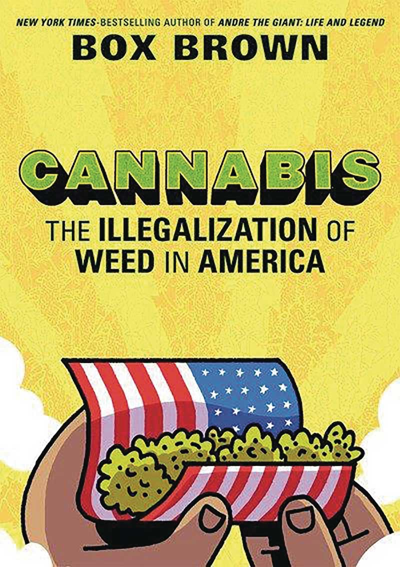 Cannabis: The Illegalization Of Weed In America HC