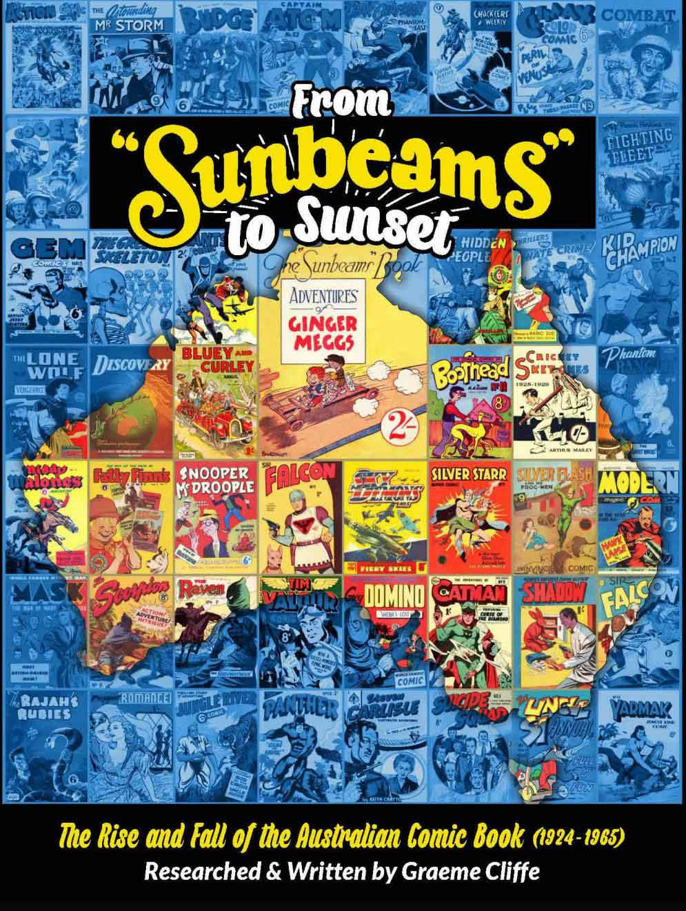 From Sunbeams To Sunset: The Rise And Fall Of The Australian Comic Book 1924-1965