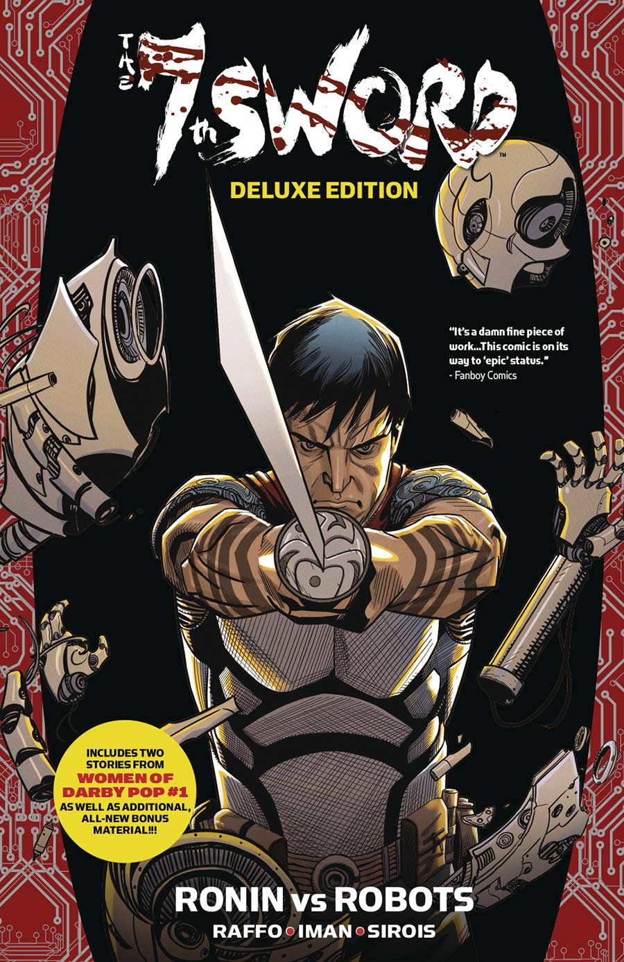 The 7th Sword Volume 1: Ronin Vs. Robots Deluxe TP