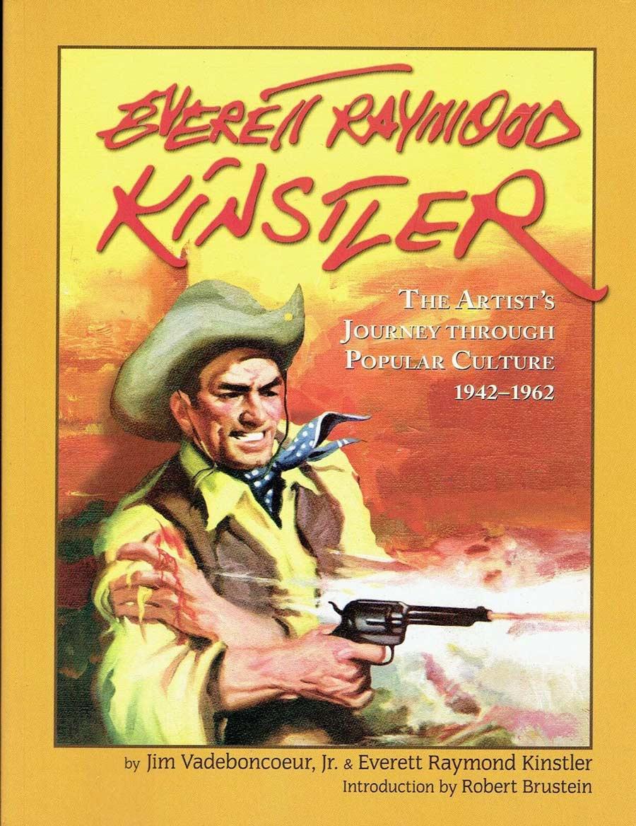 Everett Raymond Kinstler: The Artist's Journey Through Popular Culture 1942-1962