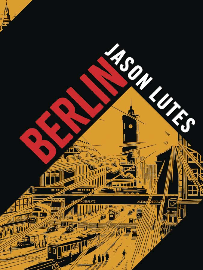 Berlin: The Complete Edition HC