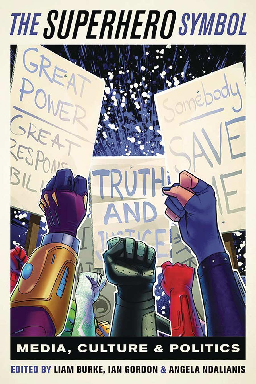 The Superhero Symbol: Media, Culture And Politics