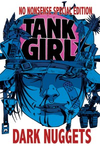 tank girl dark nuggets