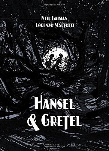 Neil Gaiman: Hansel & Gretel HC