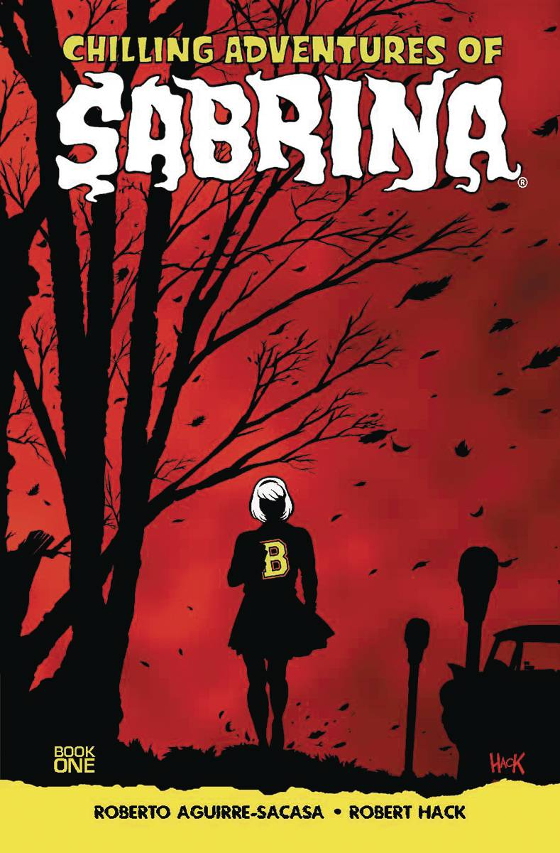 The Chilling Adventures of Sabrina Volume 1