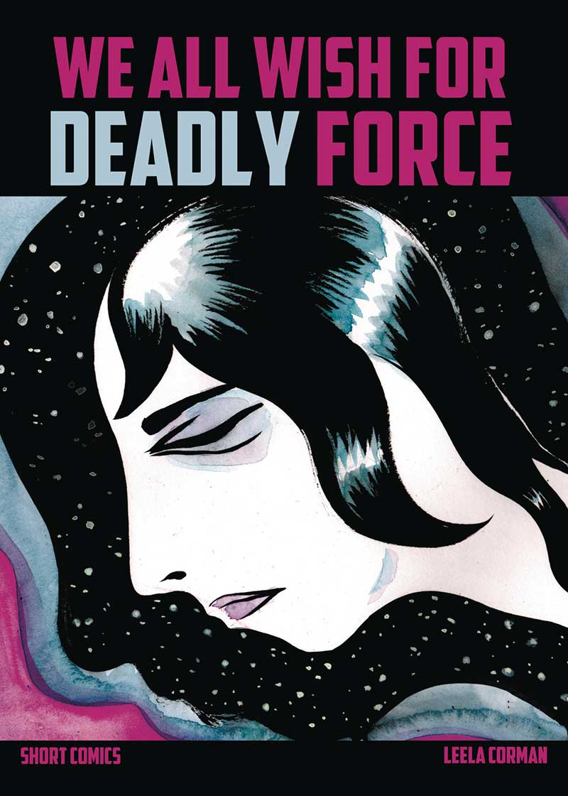 We All Wish For Deadly Force