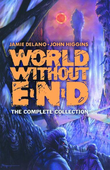 World Without End: The Complete Collection