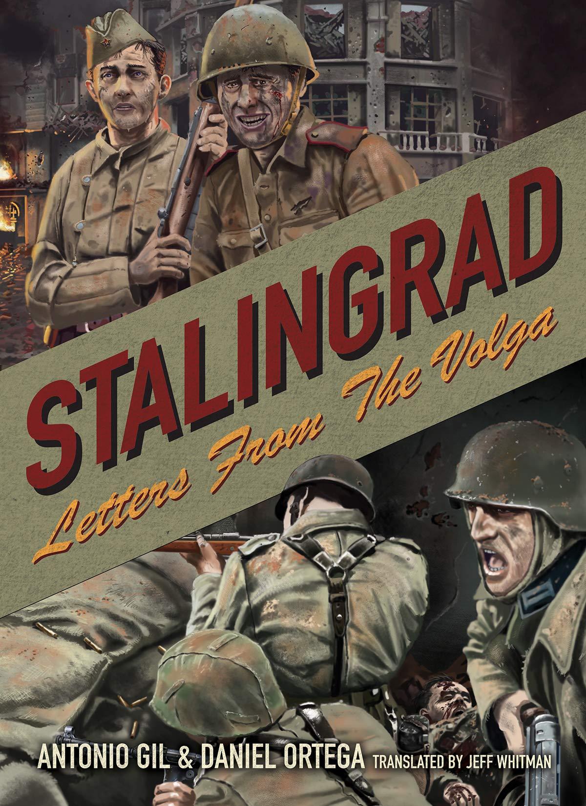Stalingrad: Letters From Volga