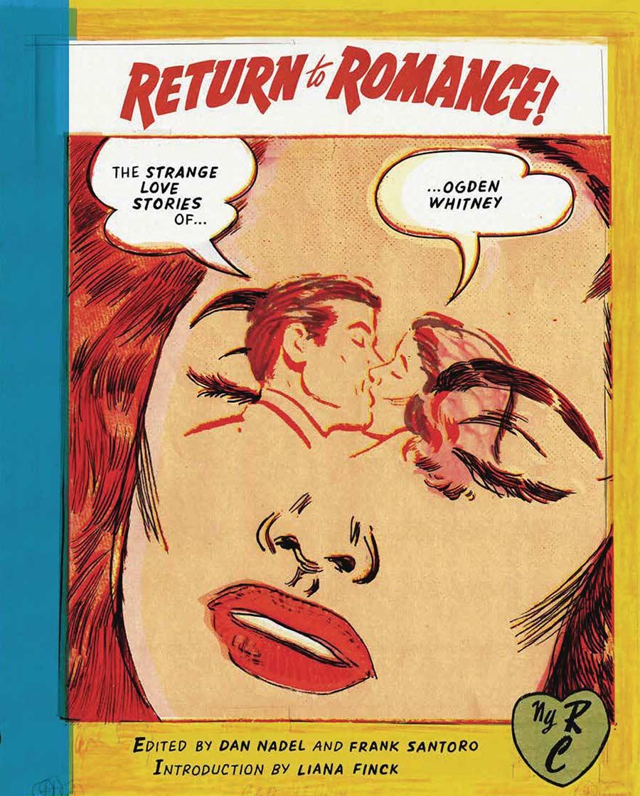 Return To Romance: The Strange Love Stories Of Ogden Whitney