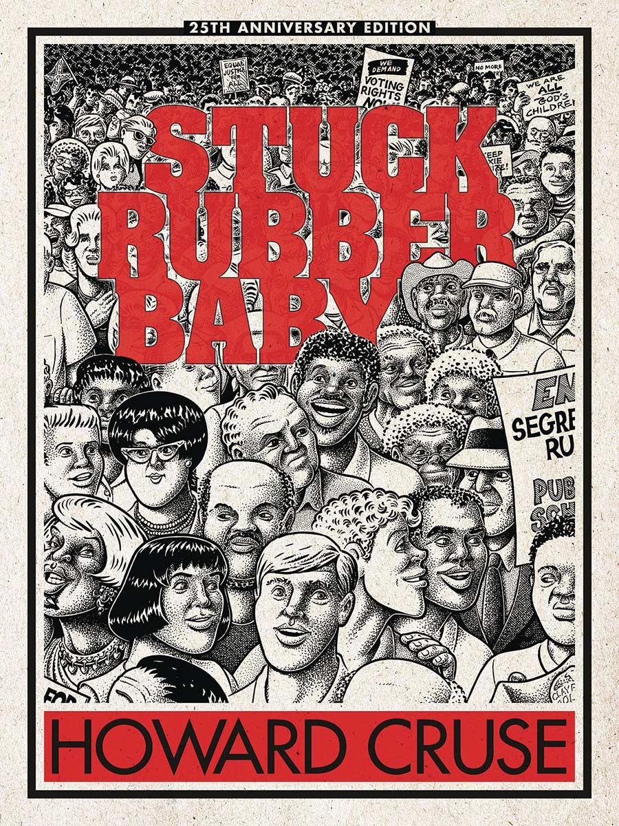 Stuck Rubber Baby: 25th Anniversary Edition