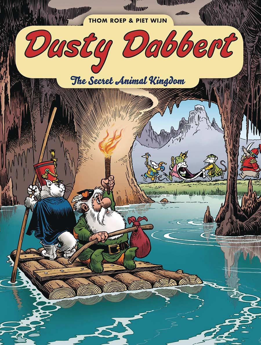 The Adventures Of Dusty Dabbert Vol. 1: The Secret Animal Kingdom