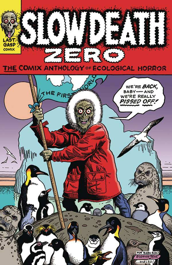 Slow Death Zero Comix Anthology Of Ecological Horror